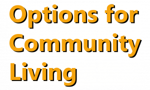 Options for Community Living
